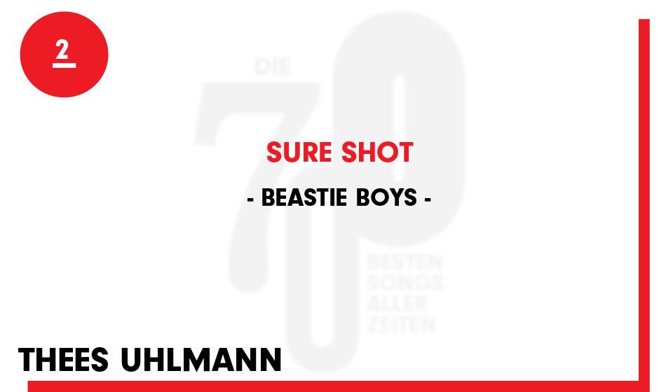2. Beastie Boys - 'Sure Shot'