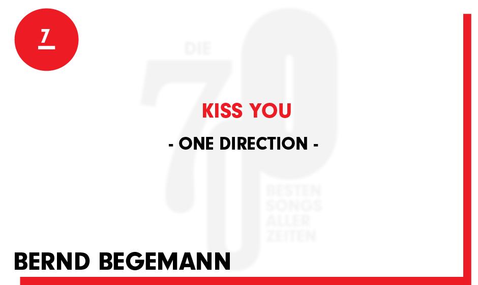 7. One Direction - 'Kiss You'  'Der vorurteilsfreie Hörer erkennt sofort, dass er es hier mit einem Pop-Hammer zu tun hat. A