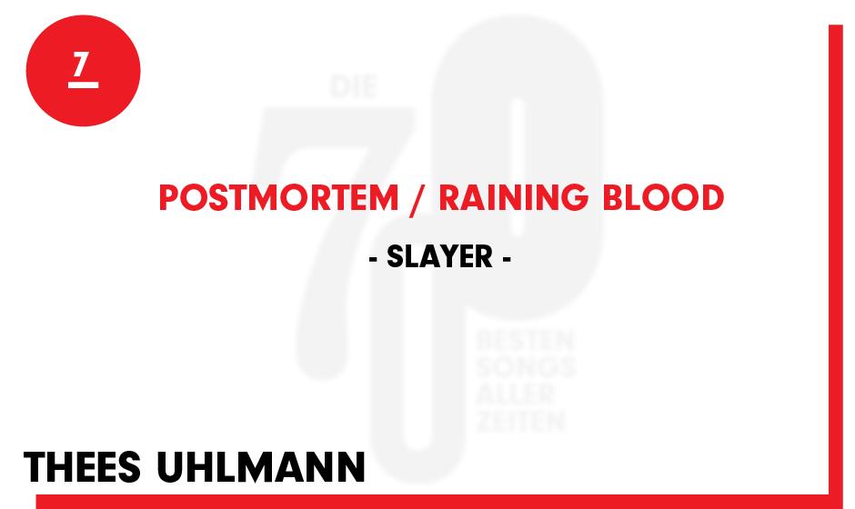 7. Slayer - 'Postmortem/Raining Blood'