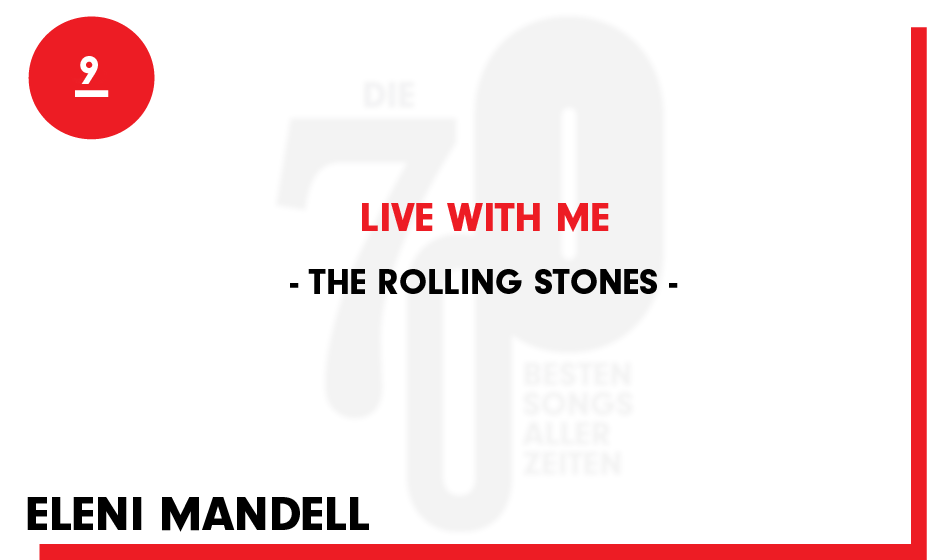 9. The Rolling Stones - 'Live With Me'