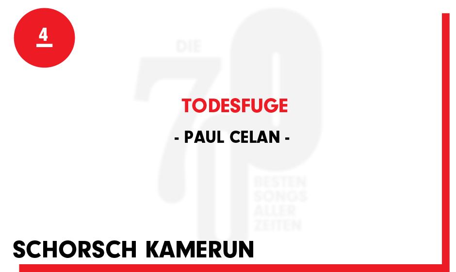 4. Paul Celan - 'Todesfuge'