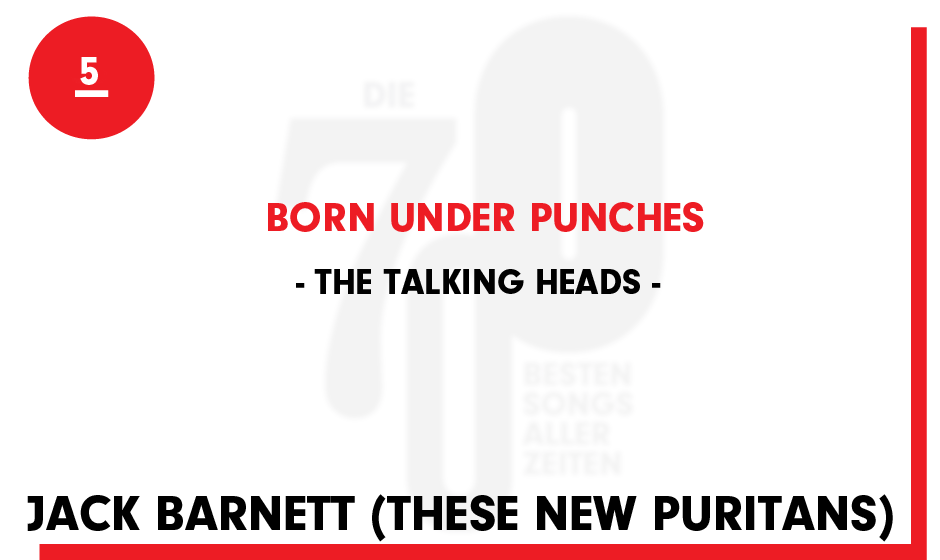 5. The Talking Heads - 'Born Under Punches'