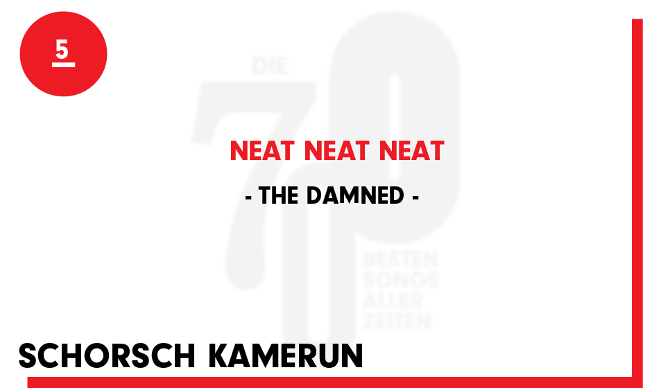 5. The Damned - 'Neat Neat Neat'