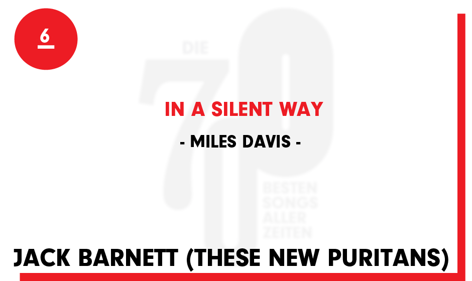 6. Miles Davis - 'In A Silent Way'
