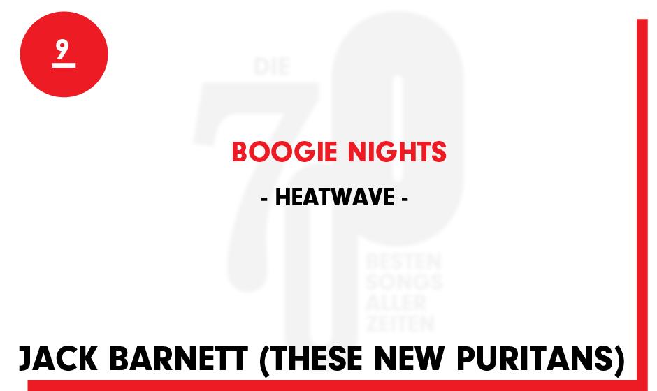 9. Heatwave - 'Boogie Nights'