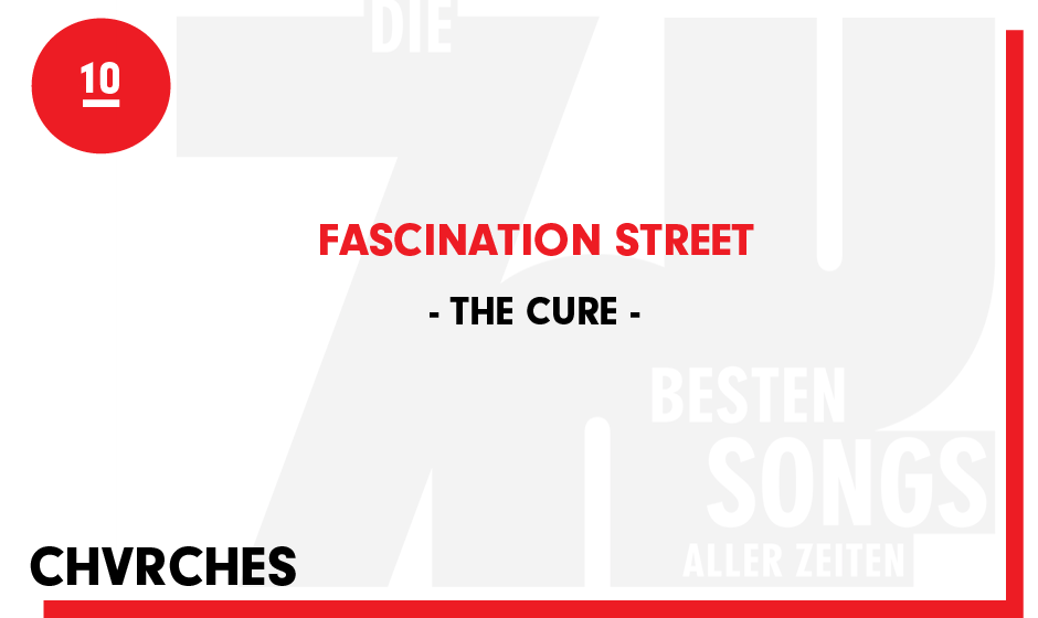 10. The Cure - 'Faszination Street'