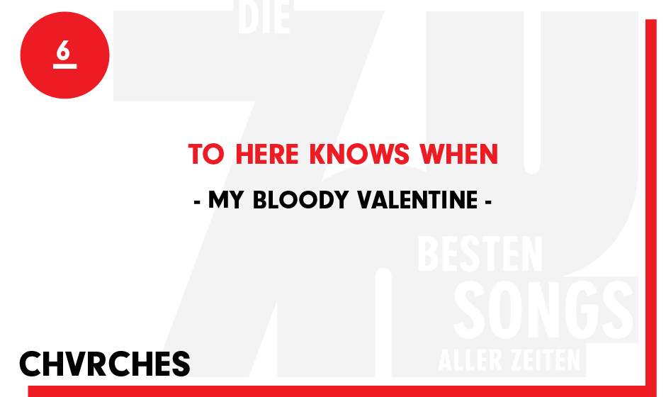 6. My Bloody Valentine - 'To Here Knows When'