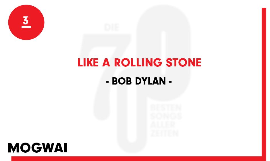 3. Bob Dylan - 'Like A Rolling Stone'