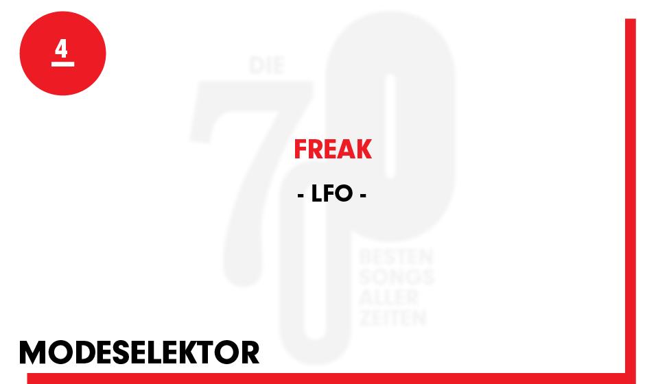 4. LFO - 'Freak'