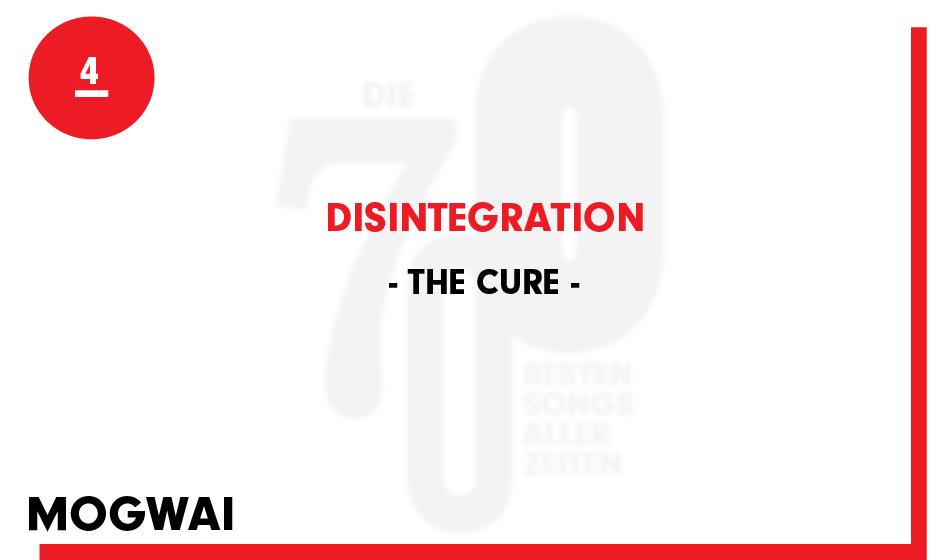4. The Cure - 'Disintegration'