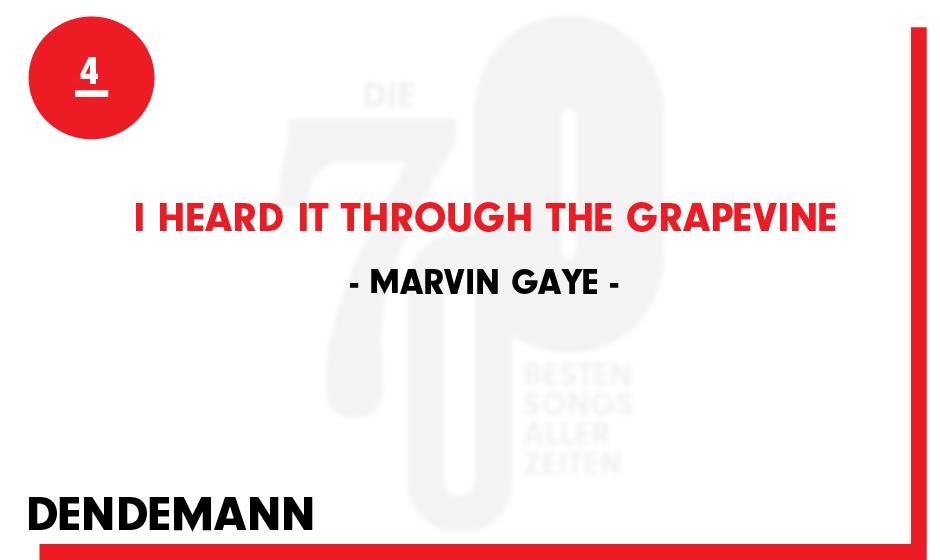 4. Marvin Gaye - 'I Heard It Through The Grapevine'