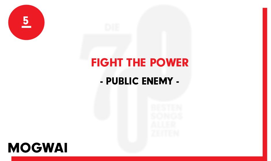 5. Public Enemy - 'Fight The Power'