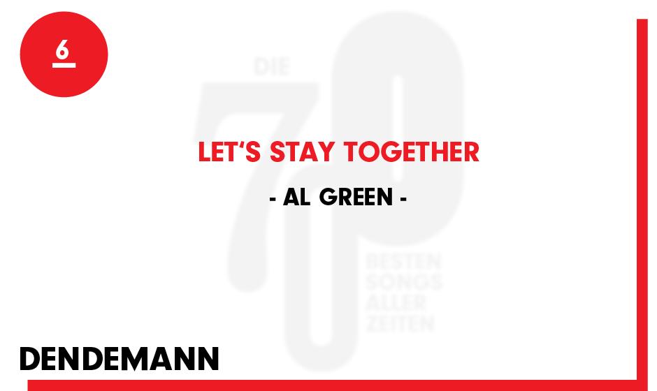 6. Al Green - 'Let's Stay Together'