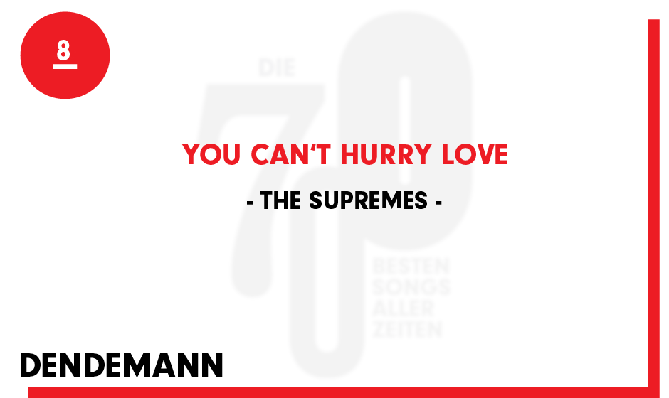 8. The Supremes - 'You Can't Hurry Love'