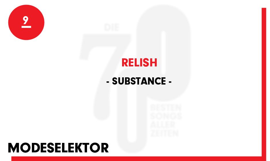 9. Substance - 'Relish'