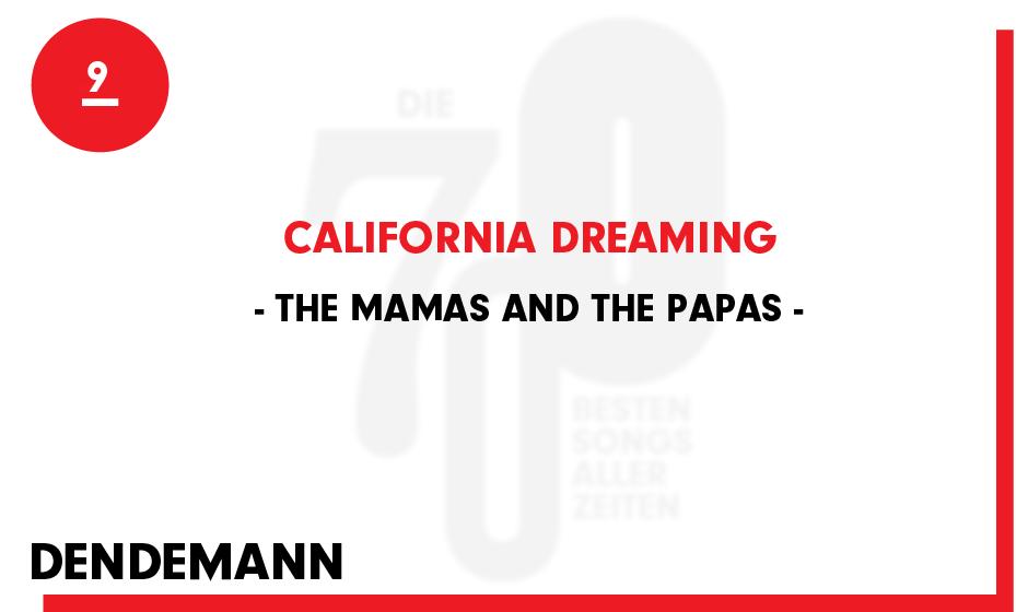 9. The Mamas and The Papas - 'California Dreaming'