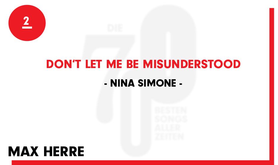 2. Nina Simone - 'Don't Let Me Be Misunderstood'
