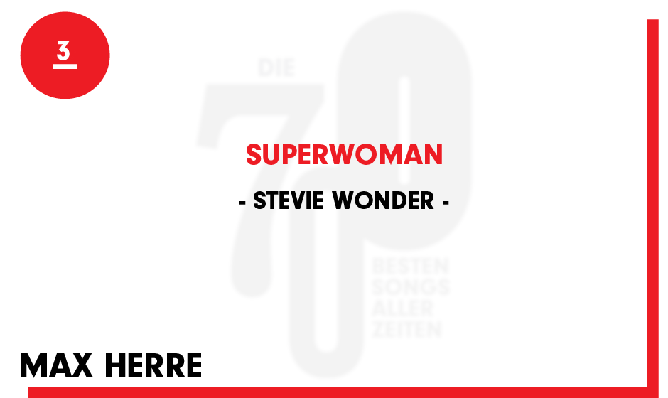 3. Stevie Wonder - 'Superwoman (Where Were You When I Needed You)'