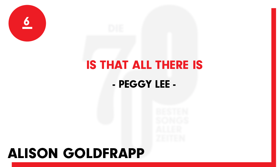 6. Peggy Lee - 'Is That All There Is'