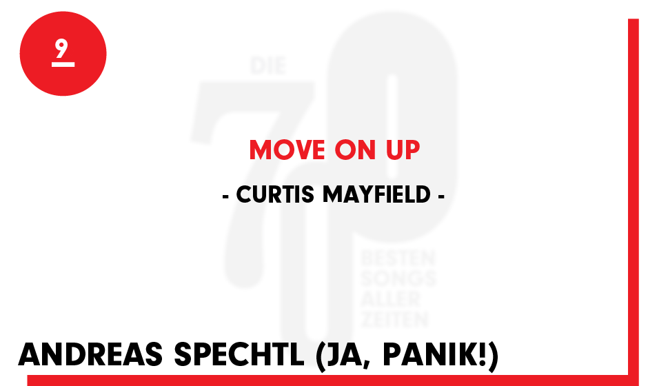 9. Curtis Mayfield - 'Move On Up'