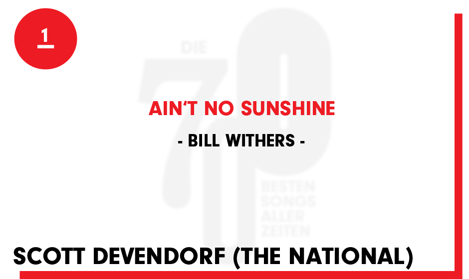 1. Bill Withers - 'Ain't No Sunshine'
