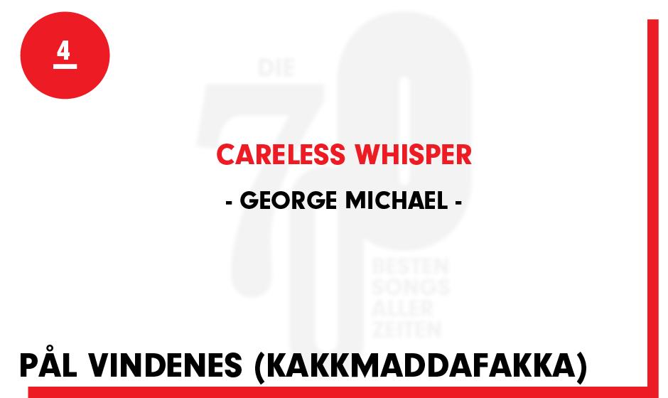 4. George Michael - 'Careless Whisper'