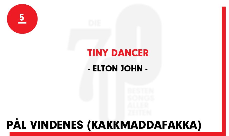 5. Elton John - 'Tiny Dancer'