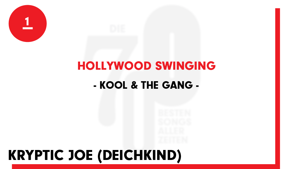 1. Kool & The Gang . 'Hollywood Swinging'