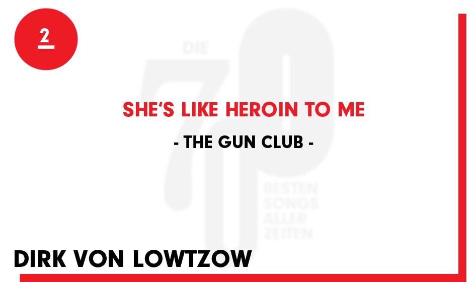 2. The Gun Club - 'She's Like Heroin To Me'