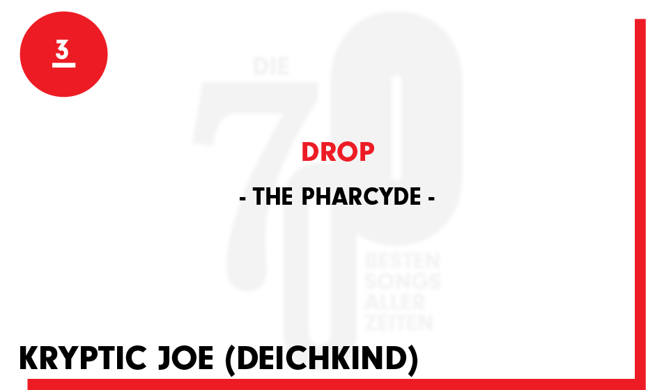 3. The Pharcyde - 'Drop'