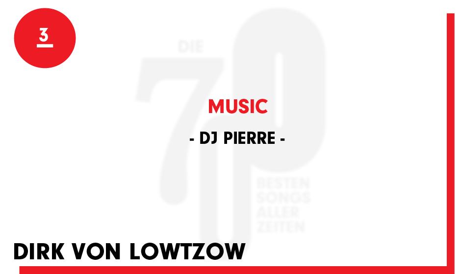 3. DJ Pierre - 'Music'