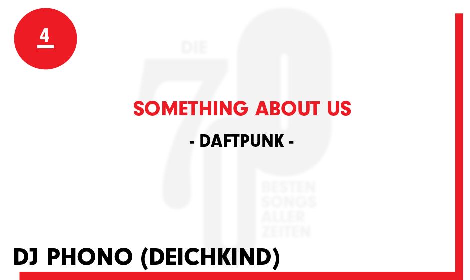 4. Daft Punk - 'Something About Us'