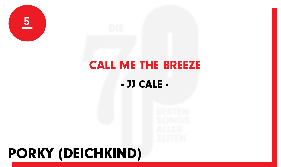 5. JJ Cale - 'Call Me The Breeze'