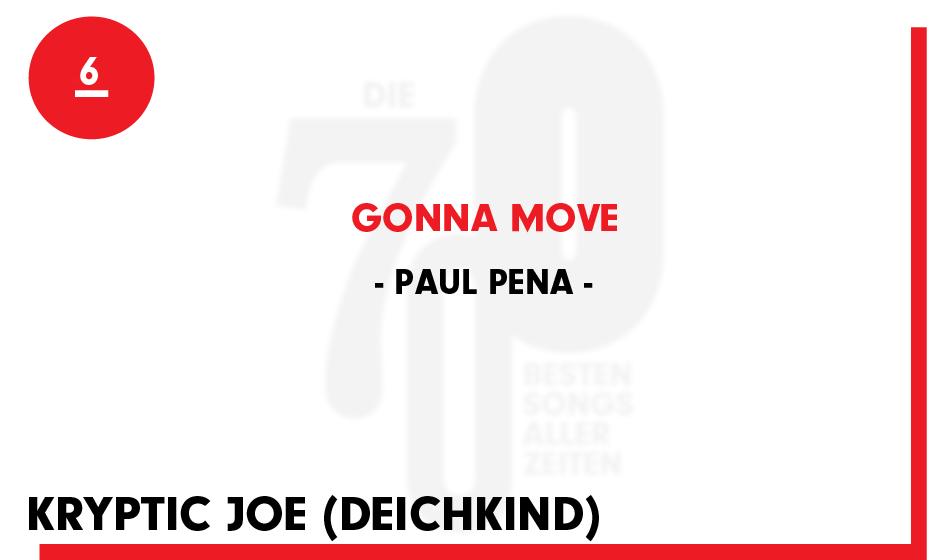 6. Paul Pena - 'Gonna Move'