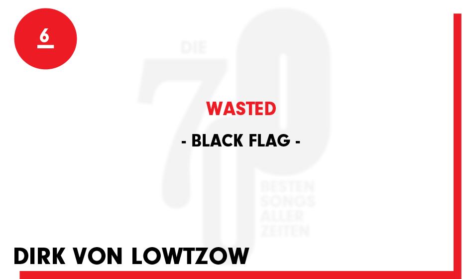 6. Black Flag - 'Wasted'