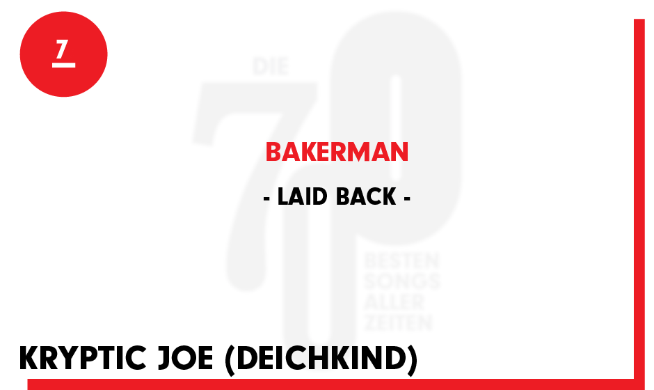 7. Laid Back - 'Bakerman'