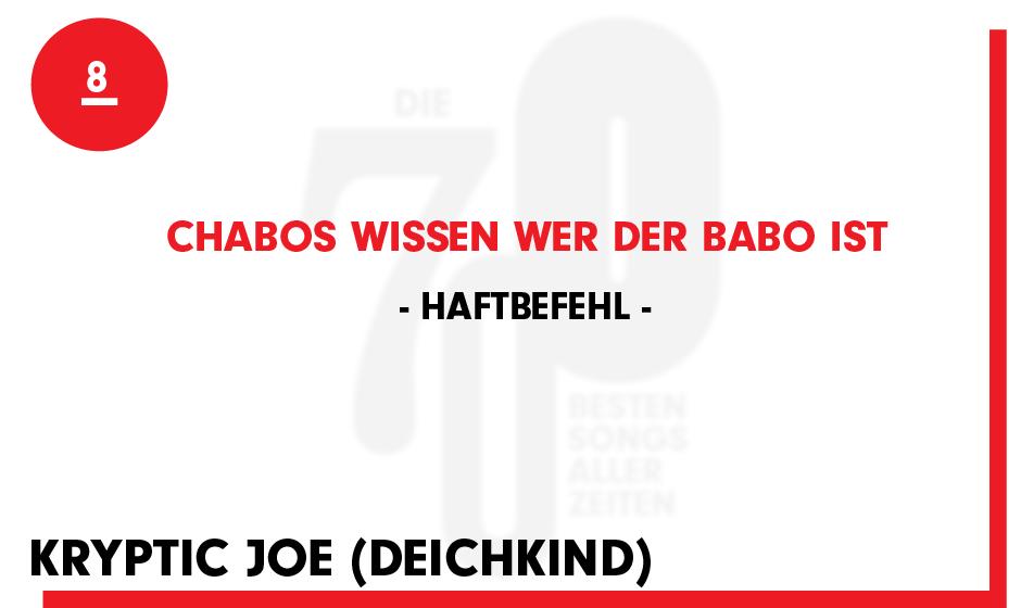 8. Haftbefehl - 'Chabos wissen wer der Babo ist'