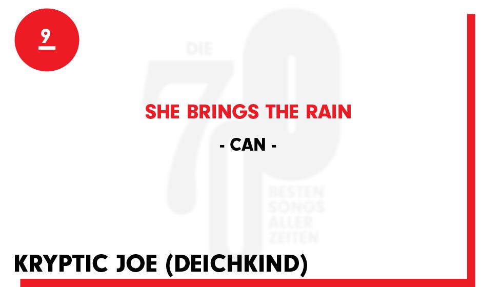 9. Can - 'She Brings The Rain'