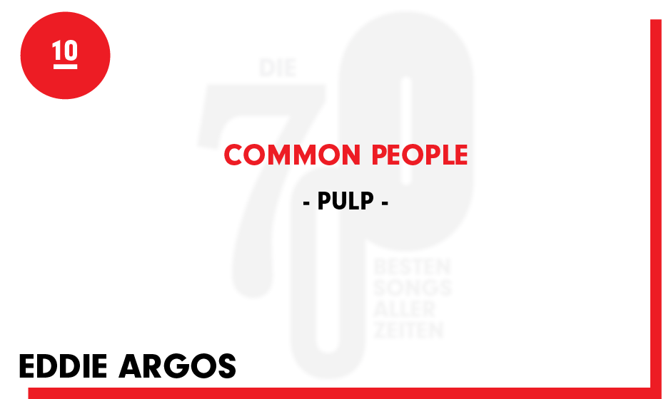 10. Pulp - 'Common People'
