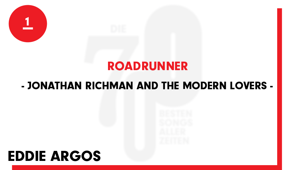 1. Jonathan Richman And The Modern Lovers - 'Roadrunner'