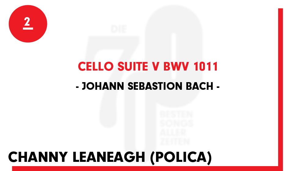 2. Johann Sebastian Bach - 'Cello Suite V BWV 1011'