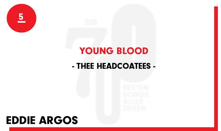5. Thee Headcoatees - 'Young Blood'