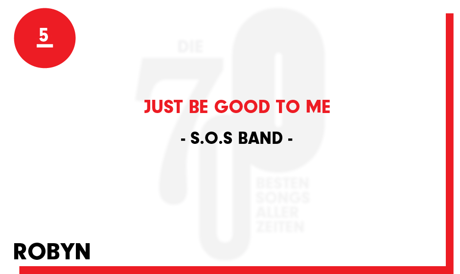 5. S.O.S Band - 'Just Be Good To Me'