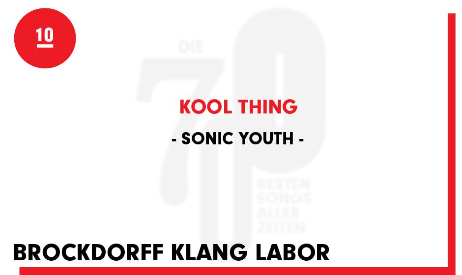 10. Sonic Youth - 'Kool Thing'