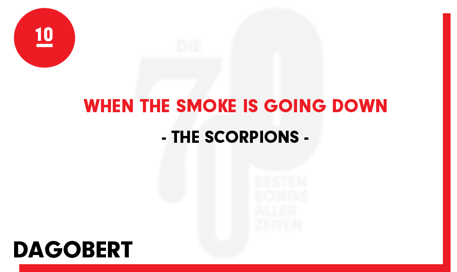 10. Scorpions - 'When The Smoke Is Going Down'