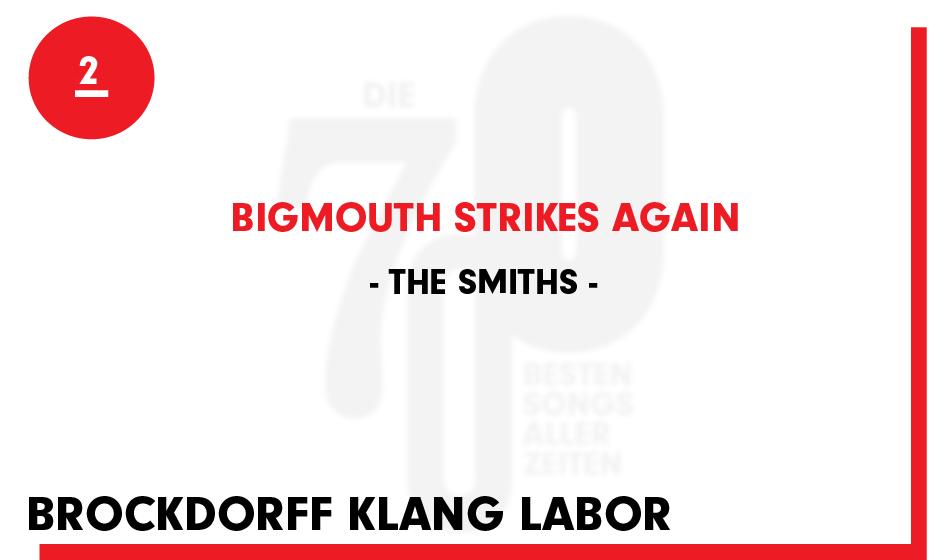 2. The Smiths - 'Bigmouth Strikes Again'