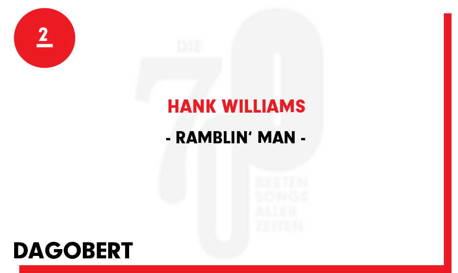 2. Hank WIlliams - 'Ramblin' Man'