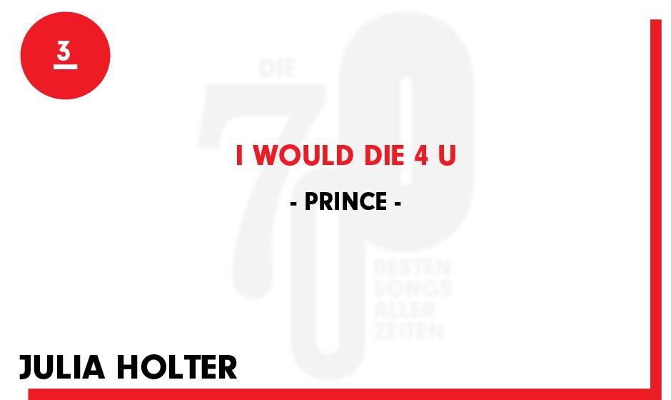"""3. Prince - """"I would die 4 u"""""""