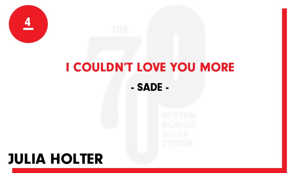 "4. Sade - ""I Couldn't Love You More"""