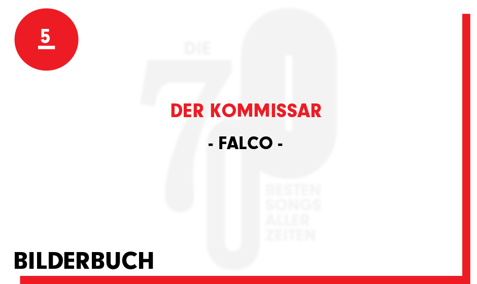 5. Falco - 'Der Kommissar'